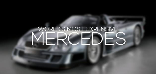 We Ranked the 5 Most Expensive Mercedes Cars out There!