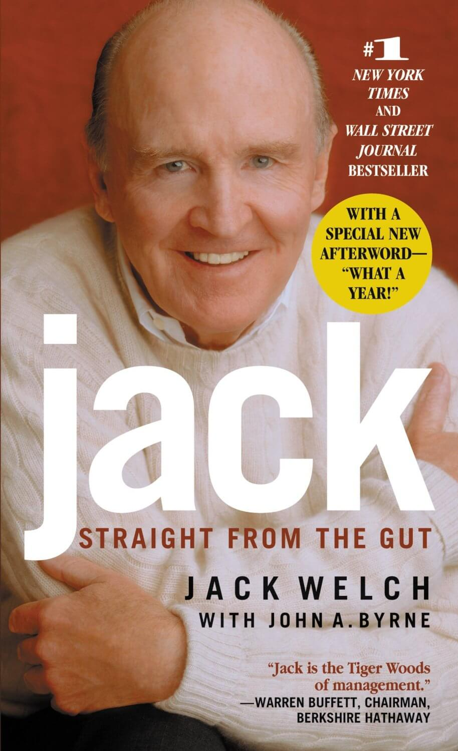 books warren buffett needs you to read jack straight from the gut by jack welch