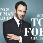 15 Things Every Man Should Do According to Tom Ford