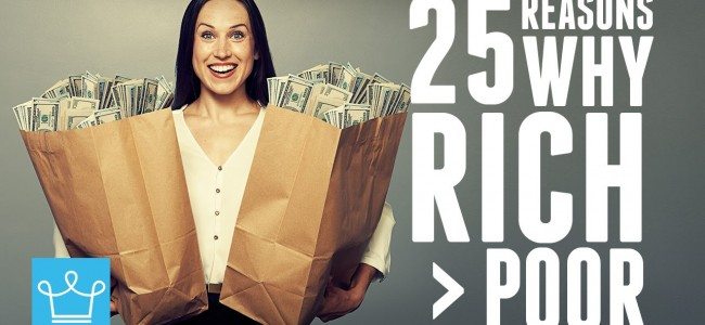 25 Reasons Why It's Better To Be Rich Than Poor
