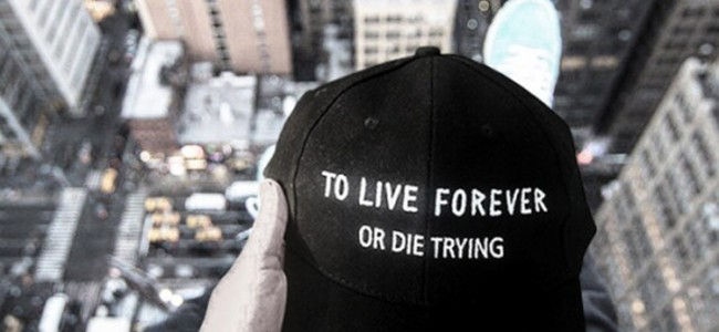 To Live Forever Or Die Trying
