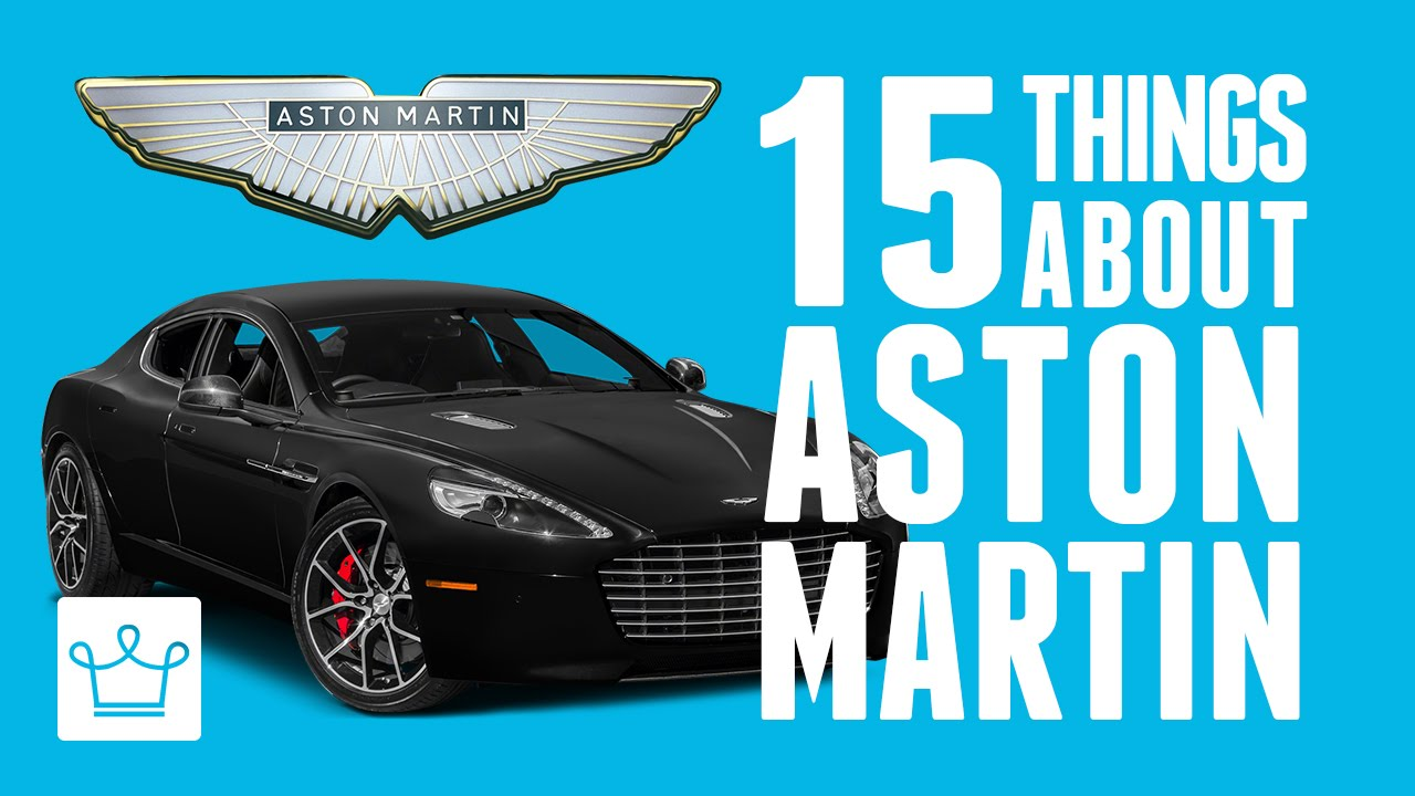 15 Things You Didn't Know About Aston Martin – Alux Original Video