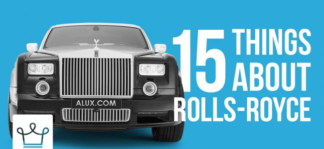 15 Things You Didn't Know About Rolls Royce – Alux Original Video