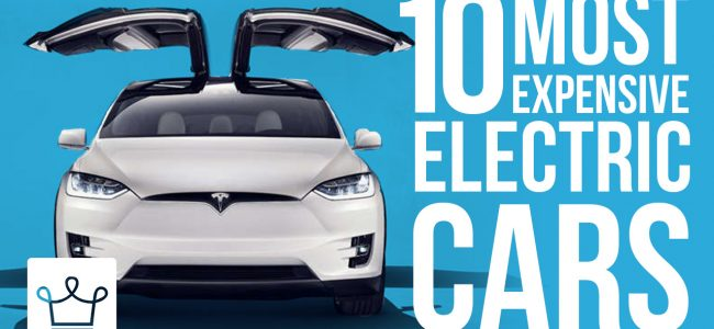 Top 10 Most Expensive Electric Cars in the World – Alux Original Video