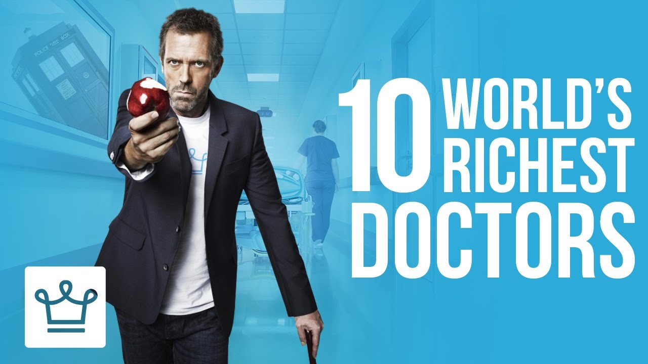 10 Richest Doctors in the World – Alux Original Video