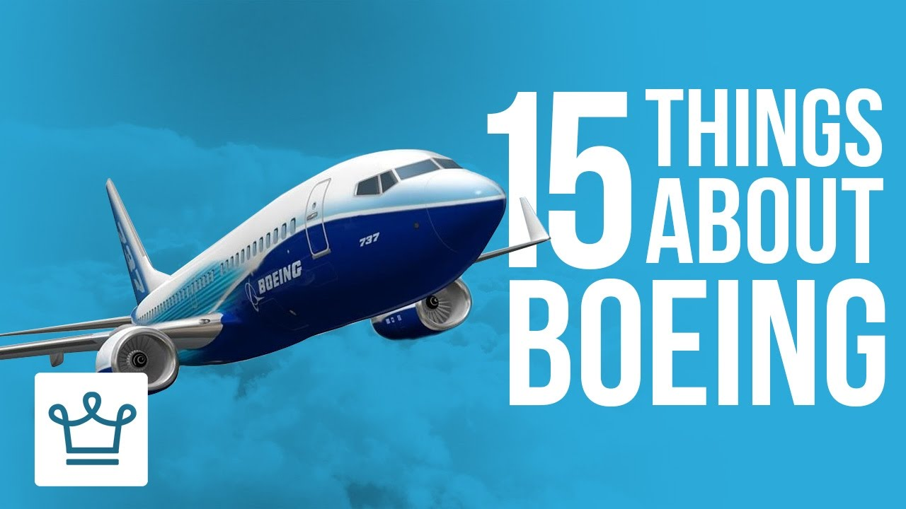 15 Things You Didn't Know About Boeing