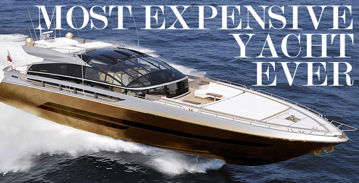 Most Expensive Watch In The World With Price >> Most Expensive Yacht Ever Built: History Supreme - EALUXE