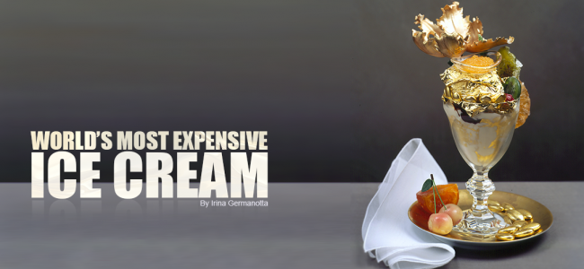 World's Most Expensive Ice Cream Sundae
