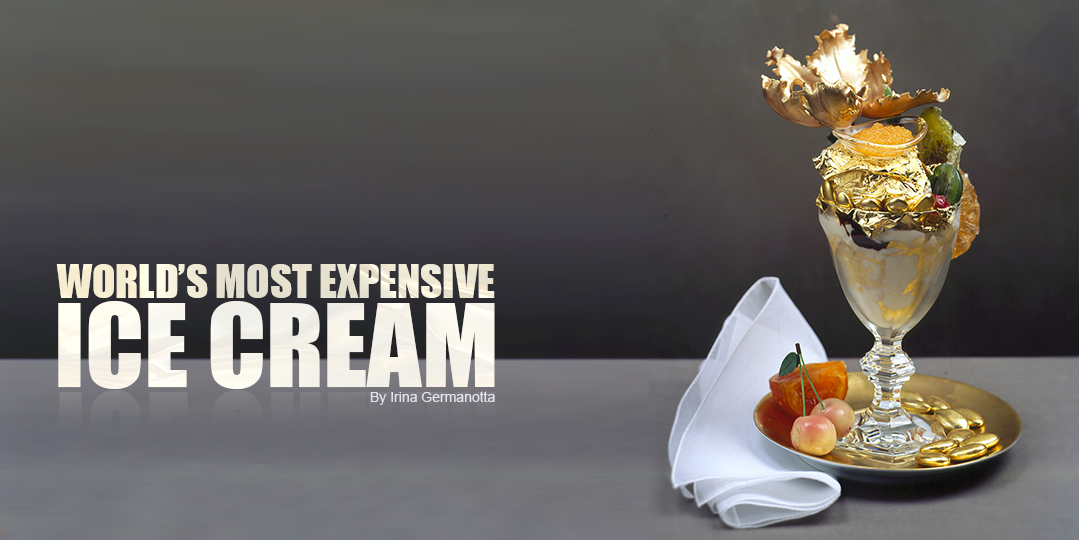 World 39 S Most Expensive Ice Cream Sundae