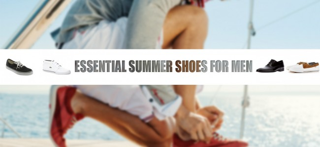 Essential Summer Shoes For Men 2013