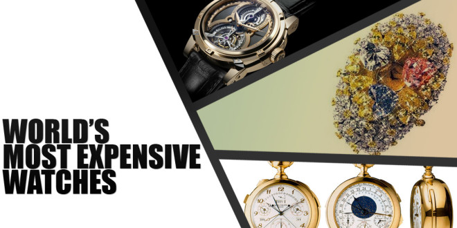 Worlds Most Expensive Watches 2013