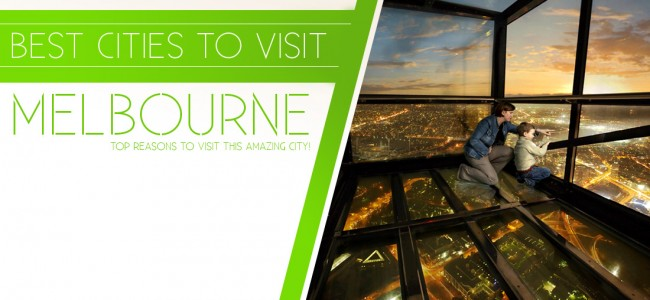 Best Places To Visit: Melbourne, Australia