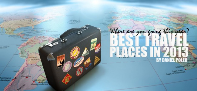 Best Travel Places In 2013