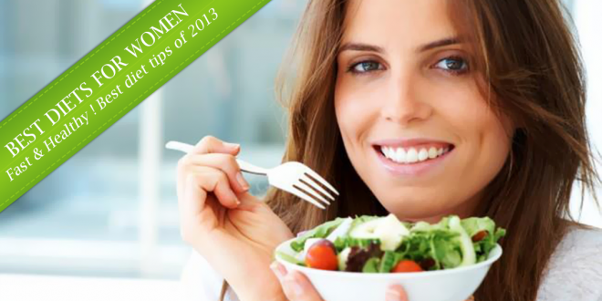 Best Diets For Women 2013 | Healthy Food