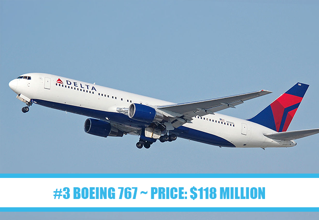 World's Most Expensive Private Jets: #3 Boeing 767 ~ Price: $118 million