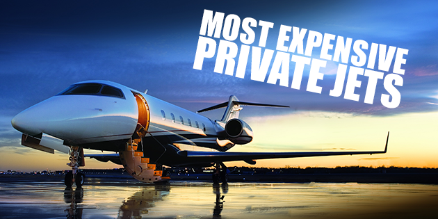 World's Most Expensive Private Jets