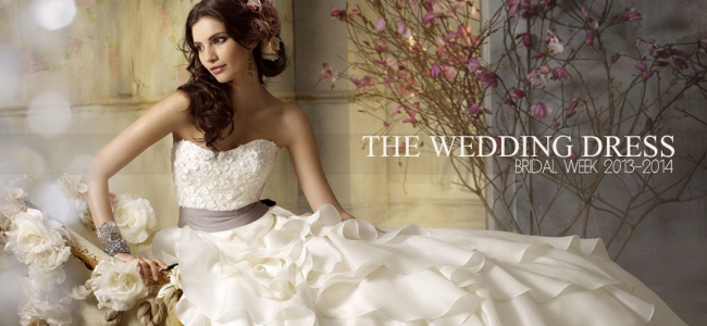 The Wedding Dress | Bridal Week 2013-2014