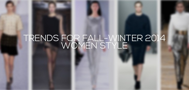 Trends For Fall-Winter 2014 | Women Style