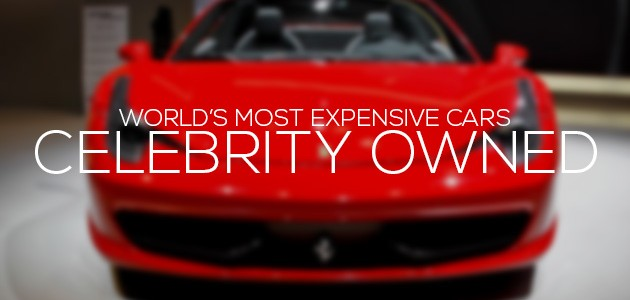 Celebrities With The Most Expensive Cars