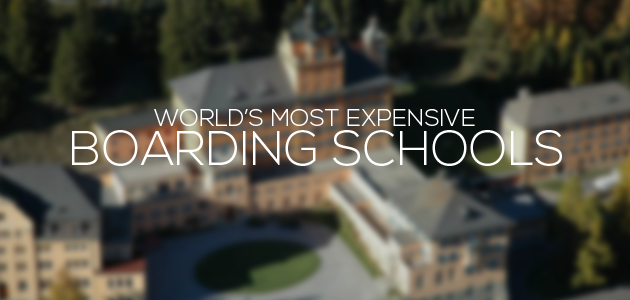 Most Expensive Boarding Schools In The World