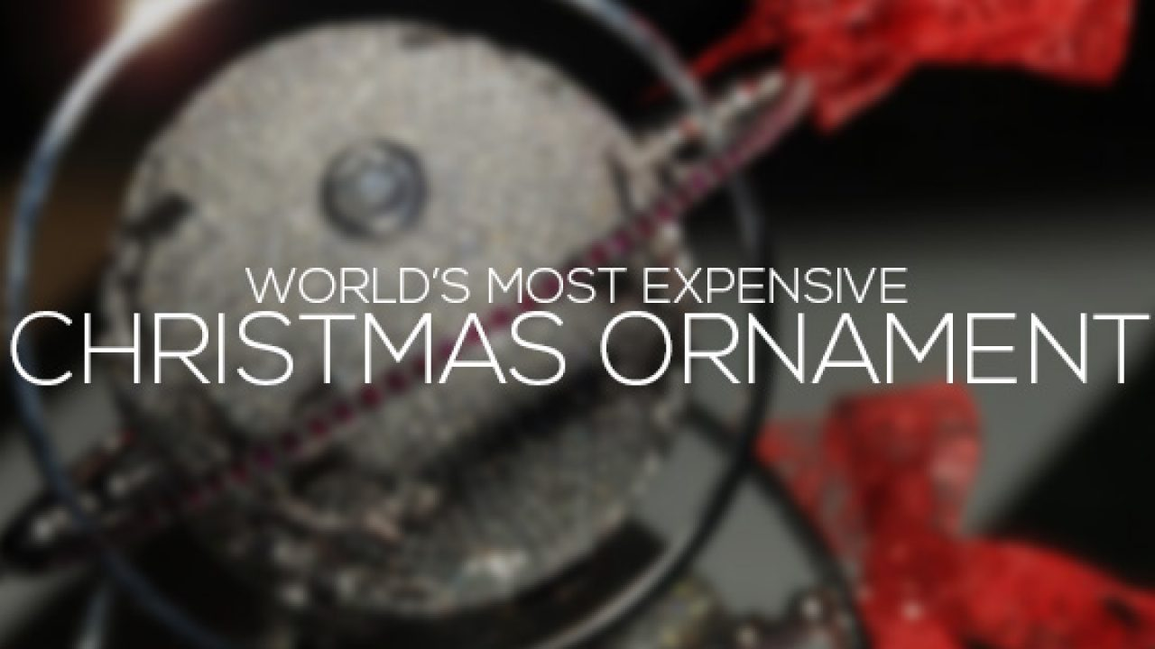 Expensive Christmas Ornaments.Most Expensive Christmas Ornament In The World Alux Com