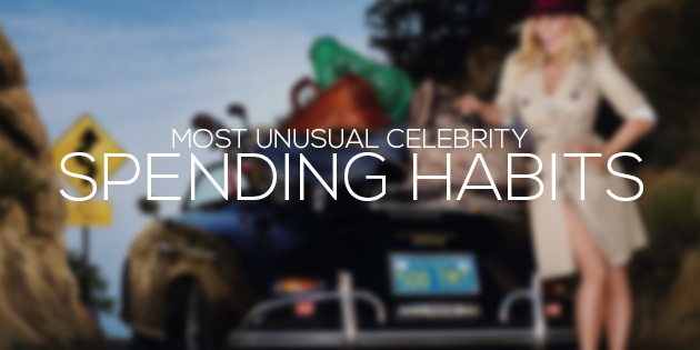 cover most unusual celebrity spending habits