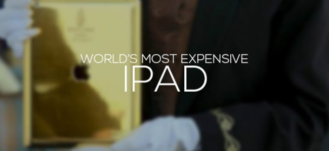 Most Expensive iPad In The World