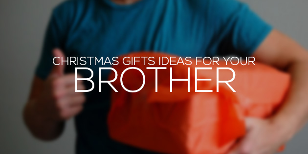 christmas gift for brother