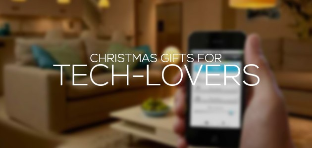 Christmas Gifts for Tech-Lovers