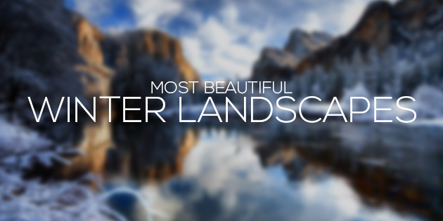 cover most beautiful winter landscapes