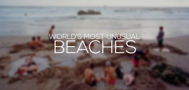 Unusual Beaches Around The World