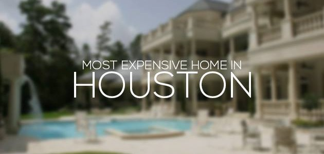 Most Expensive Home in Houston