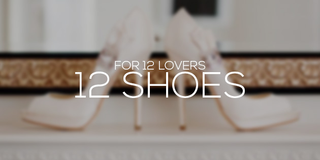 12 Shoes for 12 lovers