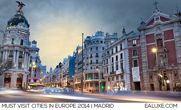 Must Visit Cities in Europe 2014 | Best Destinations: MADRID