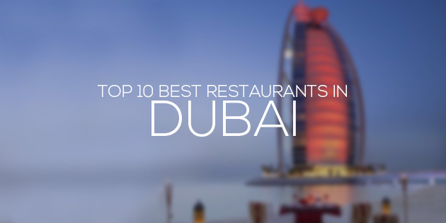 best restaurants in dubai top 10
