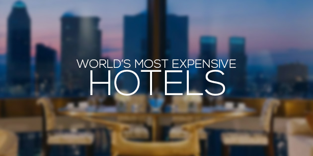 cover most expensive hotels in the world 2014