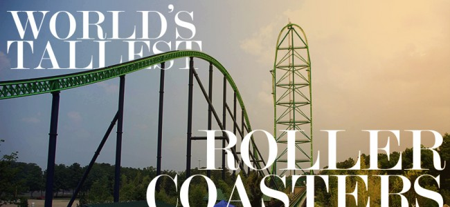 Tallest Roller Coasters in the World | Top 5