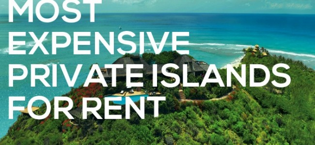 Most Expensive Private Islands For Rent | Top 5