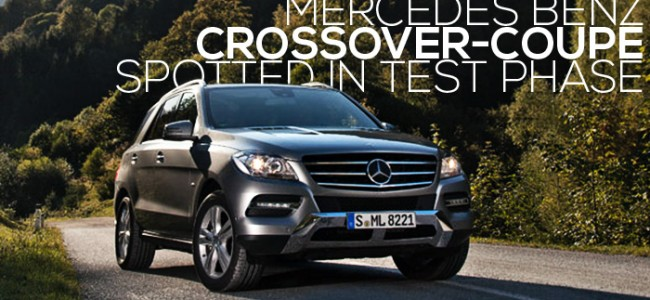 Mercedes Benz Crossover-Coupe Spotted in Test Phase
