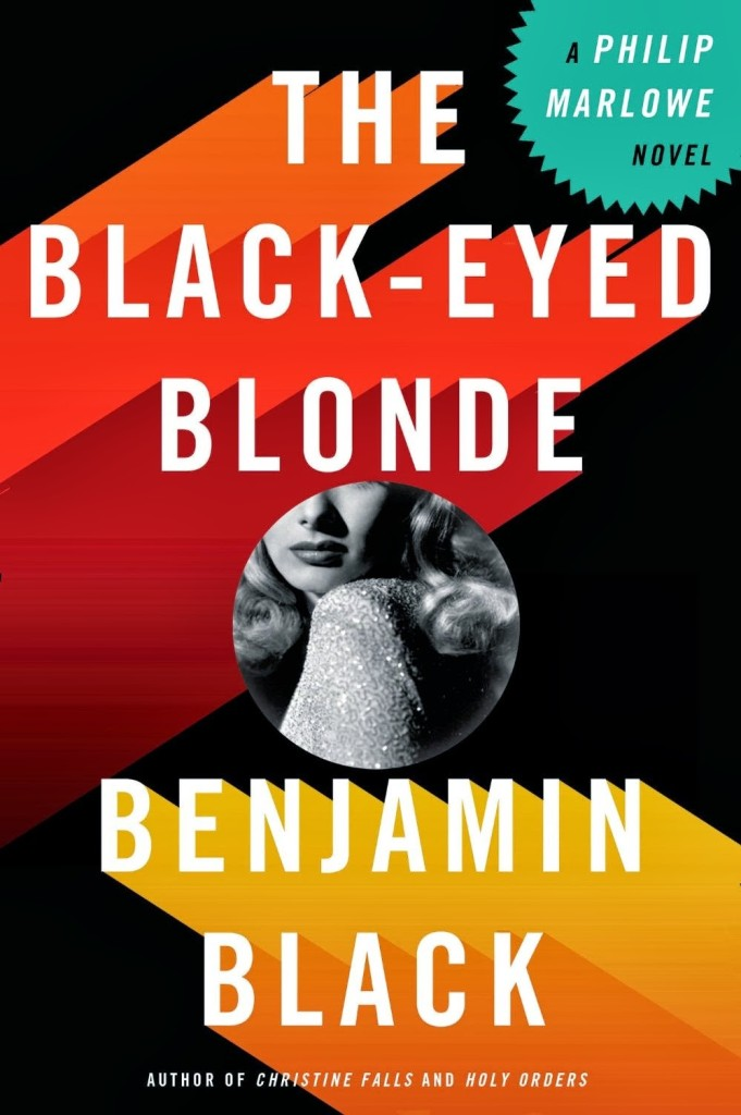 Must-Read Books For This Summer |Top 10 - The Black-Eyed Blonde: A Philip Marlowe Novel by Benjamin Black