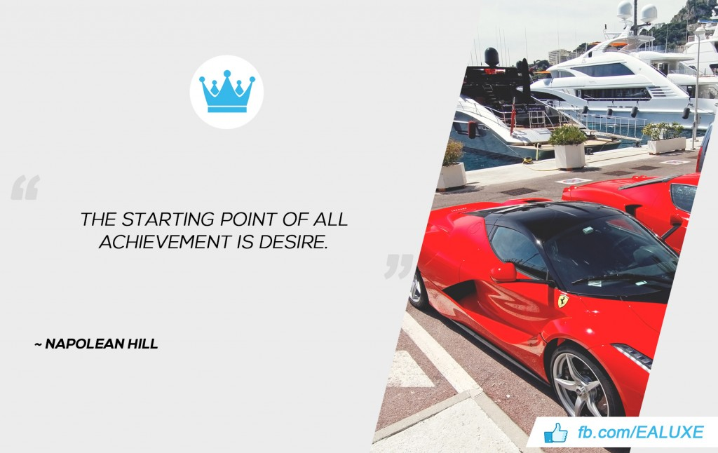 Best Quotes on Success, Motivation & Business The starting point of all achievement is desire. ~Napolean Hill