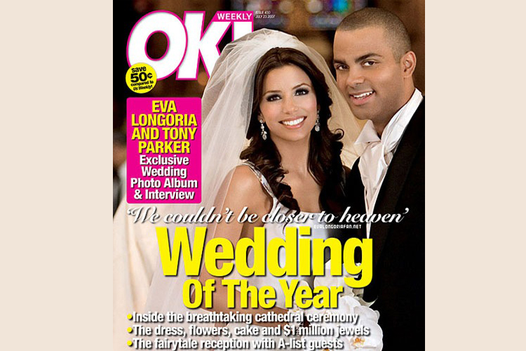 Most Expensive Magazine Covers Ever Shot  TOP 10 N9. OK! Magazine's Cover of Eva Longoria and Tony Parker's Wedding $2 million