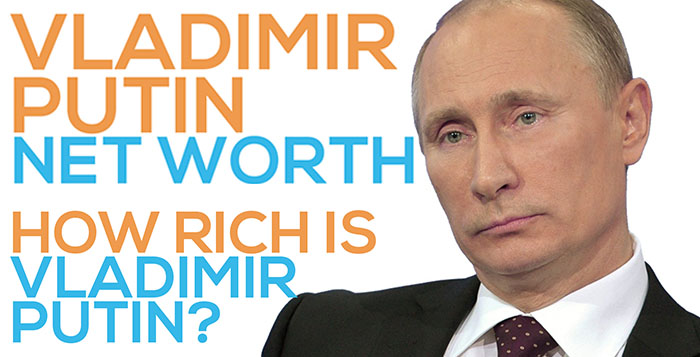 vladimir putin net worth how rich is the russian pressident officially and unofficially