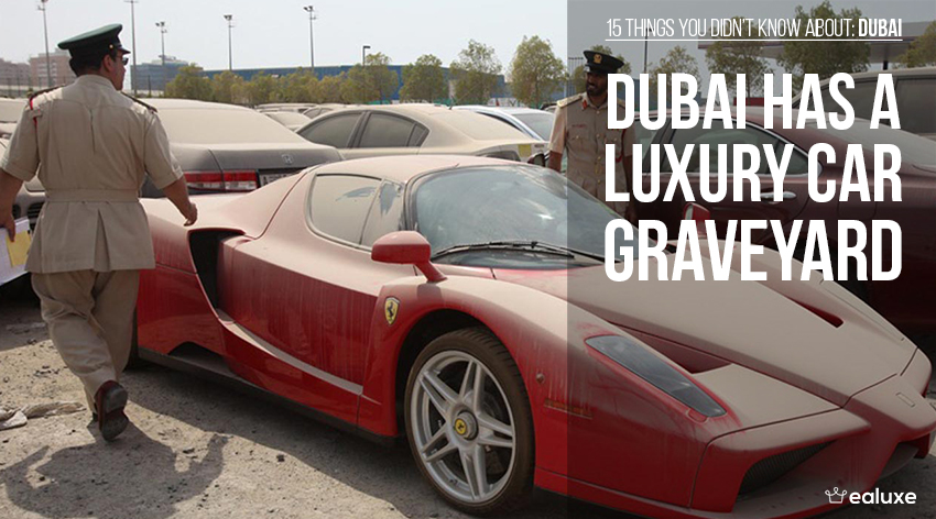 15 things you didn't know about dubai luxury car graveyard facts ealuxe
