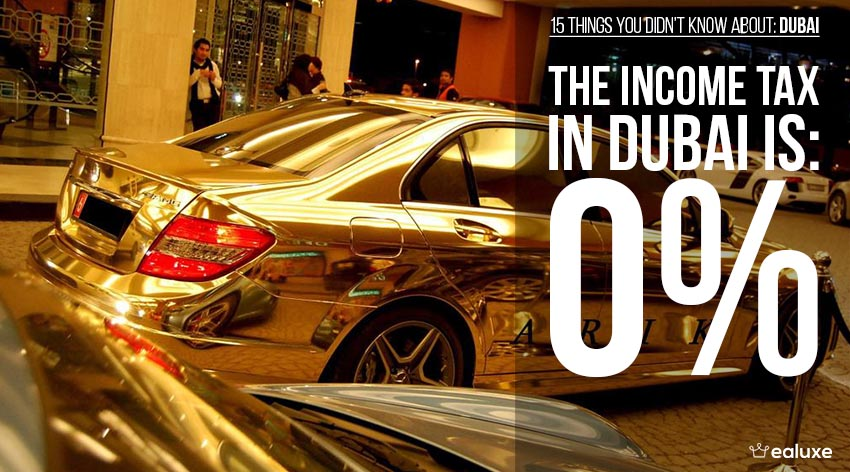 15 things you didn't know about dubai tax rate business facts ealuxe