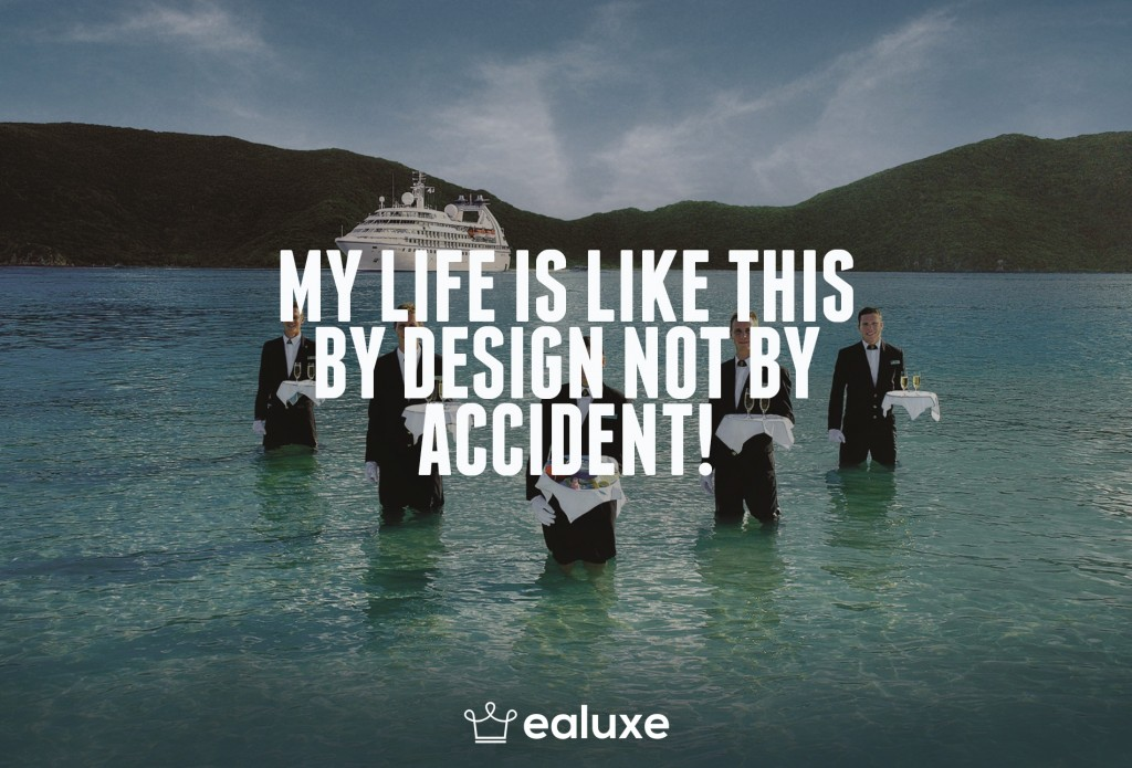 Ealuxe 100 quotes on motivation success overcoming obstacles and life get inspired (35) My life is like this by design not by accident!