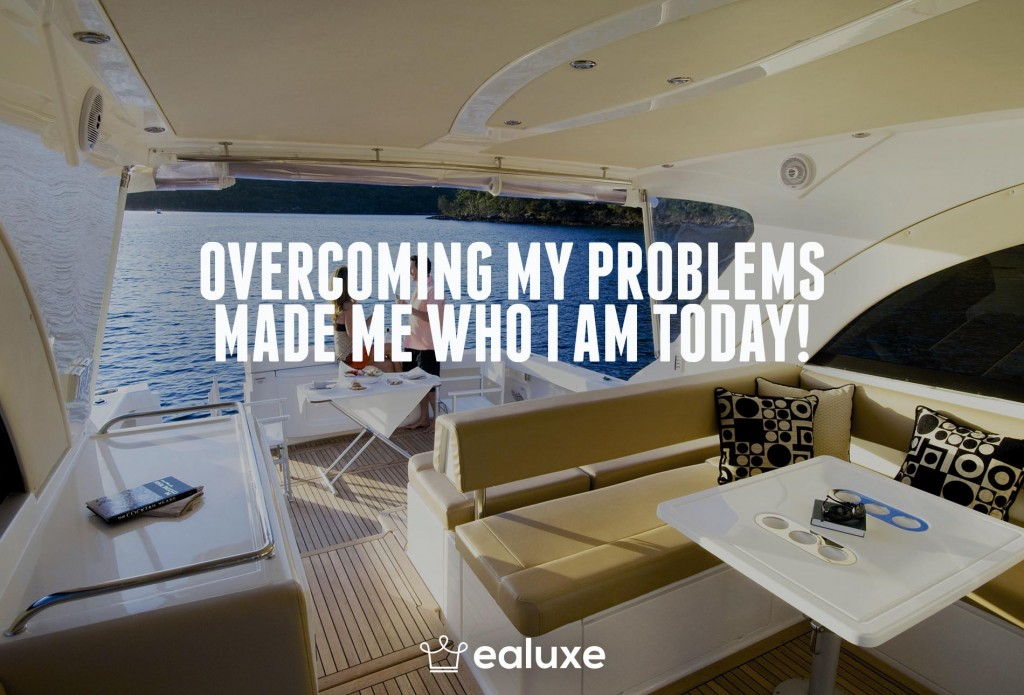 Ealuxe 100 quotes on motivation success overcoming obstacles and life get inspired (58) Overcoming my problems made me who I am today!