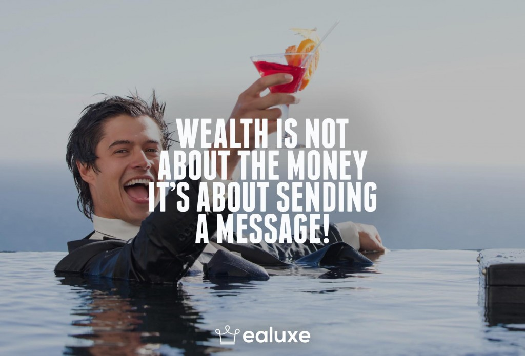 Ealuxe 100 quotes on motivation success overcoming obstacles and life get inspired (62) Wealth is not about the money, it's about sending a message!