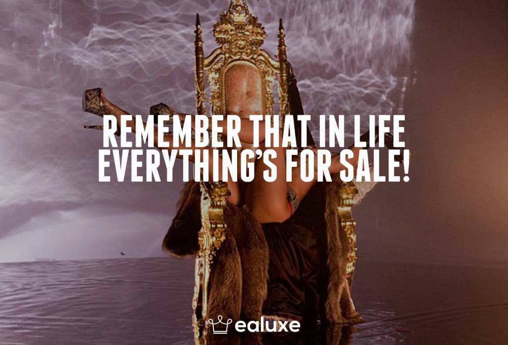 Ealuxe 100 quotes on motivation success overcoming obstacles and life get inspired (77) Remember that in life everything's for sale!