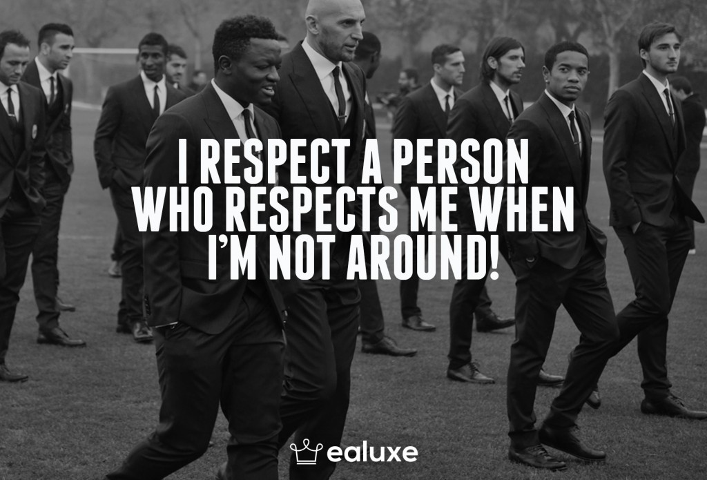 Ealuxe 100 quotes on motivation success overcoming obstacles and life get inspired (91) I respect a person who respects me when I'm not around!